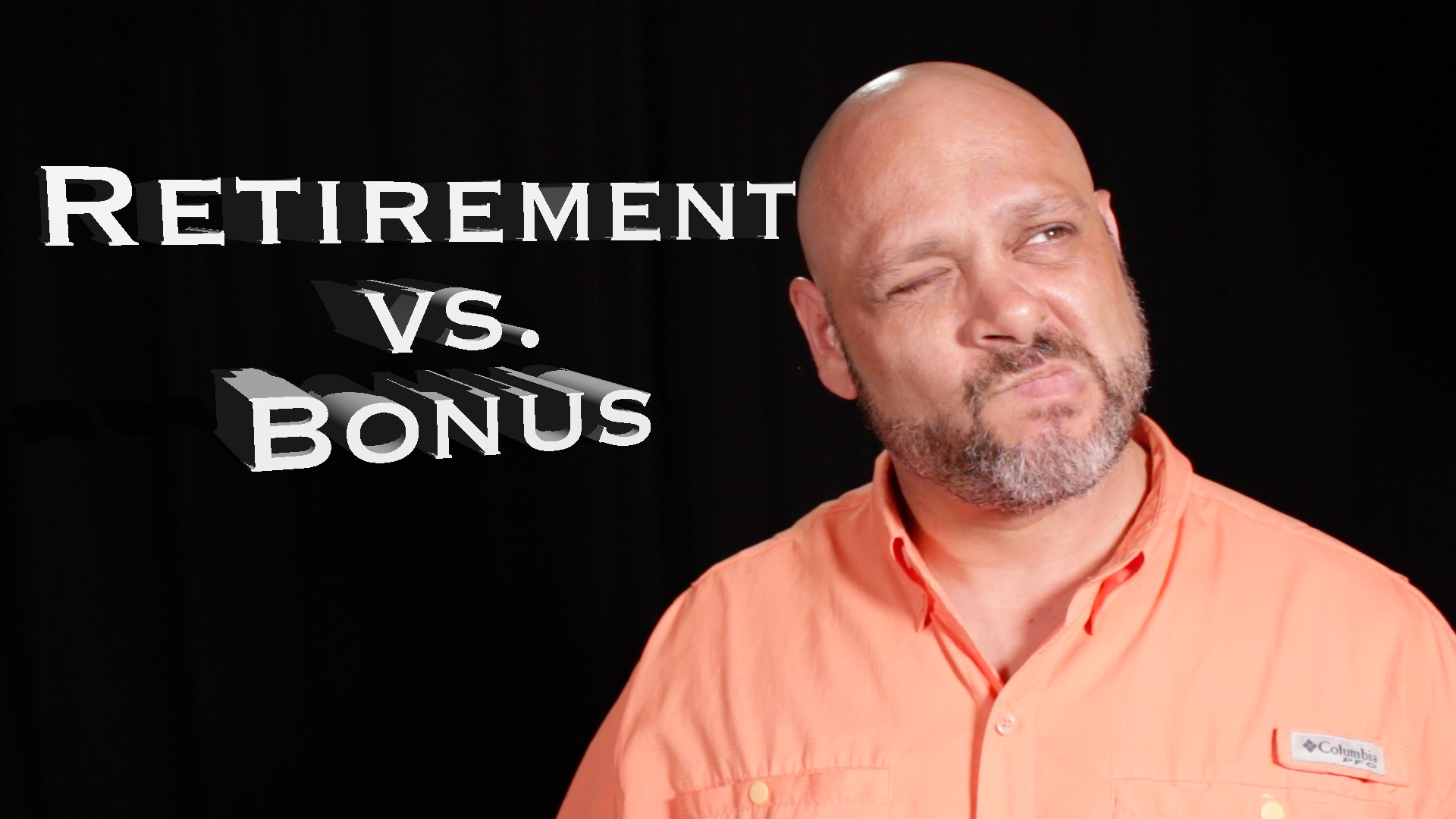 Retirement vs. Bonus